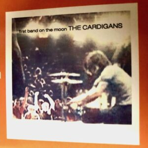 "The Cardigans: ""First band on the moon"" (1996)"