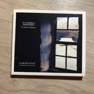 """Xabier Díaz & Adufeiras de Salitre: """"As catedrais silenciadas"""" (2020)"""