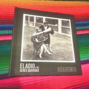 """Eladio y Los Seres Queridos: """"Academia"""" (2020)"""