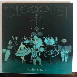 "Rustin Man: ""Clockdust"" (2020)"