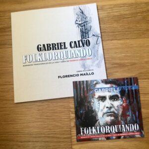 """Gabriel Calvo: """"Folklorquiando (Romances tradicionales en la vida y obra de Federico García Lorca)"""" (2020)"""
