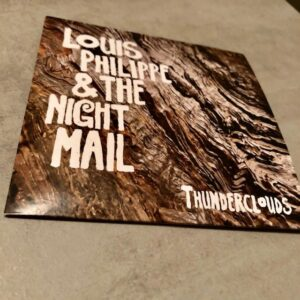 "Louis Philippe & The Night Mail: ""Thunderclouds"" (2020)"