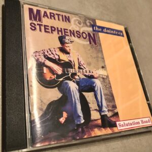 "Martin Stephenson & The Daintees: ""Salutation road"" (1990)"