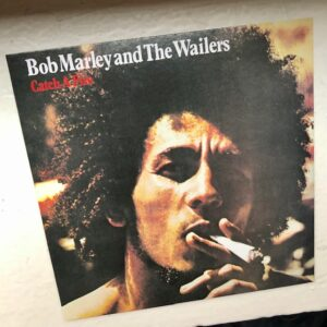 "Bob Marley & The Wailers: ""Catch a fire"" (1973)"
