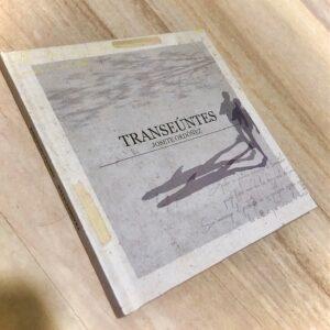 """Josete Ordóñez: """"Transeúntes"""" (2021)"""