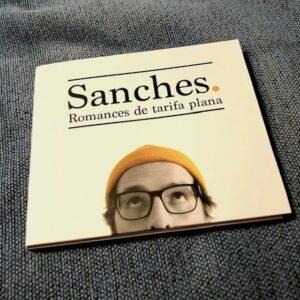 """Sanches: """"Romances de tarifa plana"""" (2021)"""