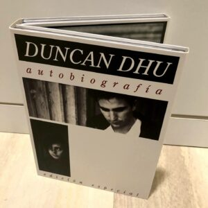 """Duncan Dhu: """"Autobiografía (edición especial)"""" (1989, 2021)"""