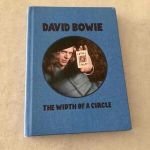 """David Bowie: """"The width of a circle"""" (2021)"""