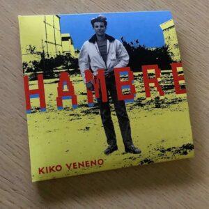 """Kiko Veneno: """"Hambre"""" (2021)"""