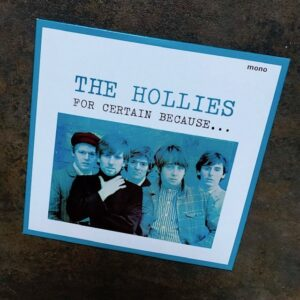 """The Hollies: """"For certain because…"""" (1966)"""