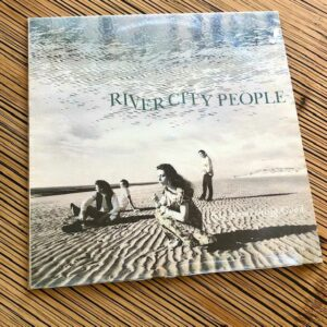 """River City People: """"Say something good"""" (1989)"""